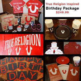 True Religion Inspired Birthday Package